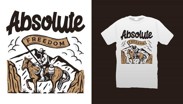 Absolute freiheit cowboy t-shirt design Premium Vektoren