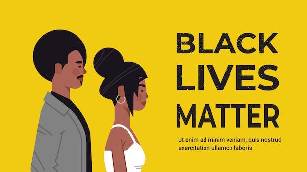 Afroamerikaner mann frau gegen rassendiskriminierung schwarze leben materie konzept soziale probleme des rassismus horizontale porträt kopie raum vektor-illustration Premium Vektoren