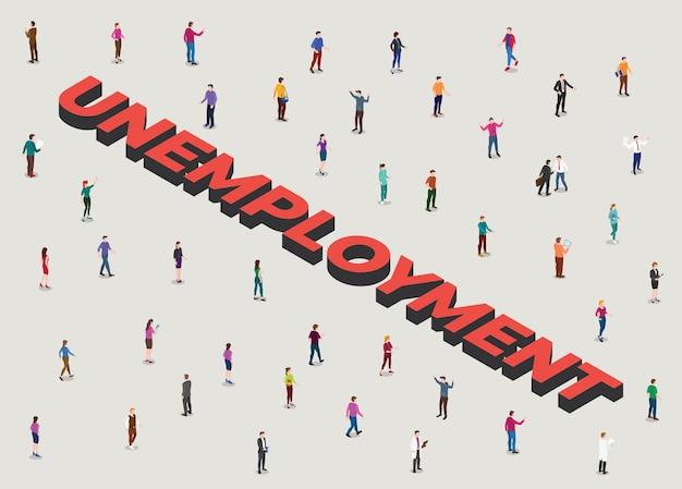 Arbeitslosenkonzept mit menschen drängen sich neben großem text arbeitslos mit moderner isometrischer stilillustration Kostenlosen Vektoren
