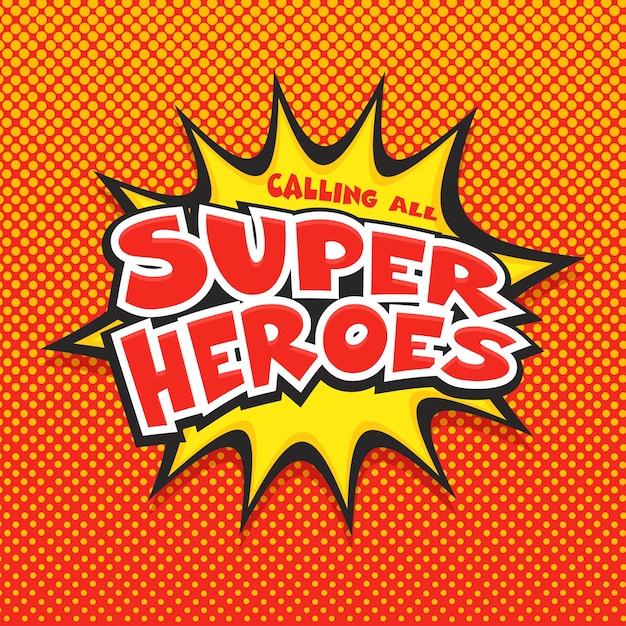 Aufruf an alle superhelden Premium Vektoren
