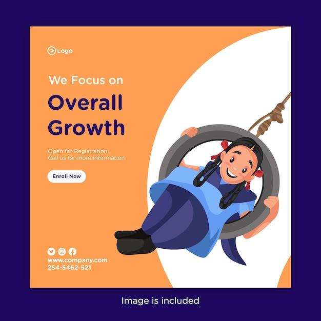 Banner design von konzentrieren wir uns auf das allgemeine wachstum mit schwingenden schulmädchen Premium Vektoren