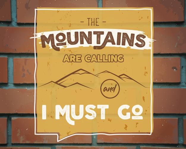 Berge rufen und ich muss plakatvorlage gehen Premium Vektoren