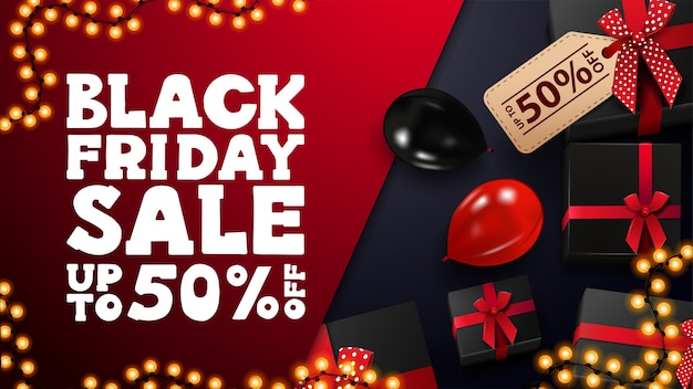Black friday sale, bis zu 50% rabatt, rotes und blaues rabattbanner mit schwarzen geschenken, girlandenrahmen und roten und schwarzen luftballons, draufsicht. Premium Vektoren