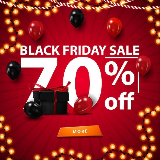 Black friday sale, bis zu 70% rabatt, rotes rabattbanner mit großem weißem 3d-text, geschenkbox und luftballons. quadratisches banner mit knopf für website Premium Vektoren