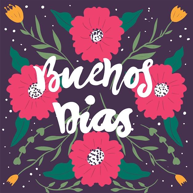 Buenos Días Schriftzug Guten Morgen In Spanisch Premium