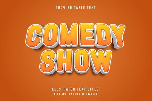 Comedy-show, 3d bearbeitbarer texteffekt gelbe abstufung orange comic-stil-effekt Premium Vektoren