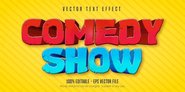 Comedy-show-text, bearbeitbarer texteffekt im comic-stil Premium Vektoren