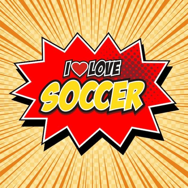 Comic Buch Sprechblase Cartoon Wort Ich Liebe Fussball