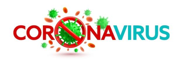 Coronavirus 2019-ncov-banner mit stoppschild und grünen viruszellen auf weißem hintergrund Premium Vektoren