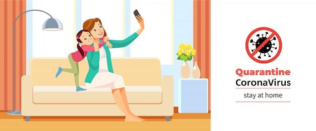Coronavirus covid-19, quarantäne-motivationsplakat. schönes schulmädchen und ihre mutter umarmen sich und machen selfie zu hause während der coronavirus-krise. bleib zu hause zitat cartoon illustration. Premium Vektoren