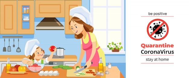 Coronavirus- oder covid-19-quarantäne. mutter und kind bereiten gesundes essen zu hause zusammen vor. familienkochen zu hause in der küche während der coronavirus-krise. sei positiv. karikaturillustration Premium Vektoren