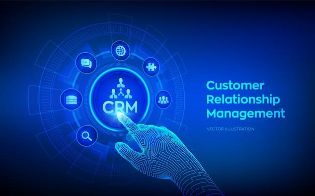 Crm. customer relationship management-konzept auf virtuellem bildschirm. kundenservice und beziehung. roboterhand, die digitale schnittstelle berührt. Premium Vektoren