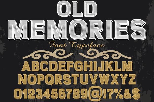 Design-erinnerungen für altmodische schriftarten Premium Vektoren