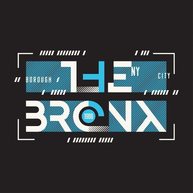 Die bronx new york Premium Vektoren
