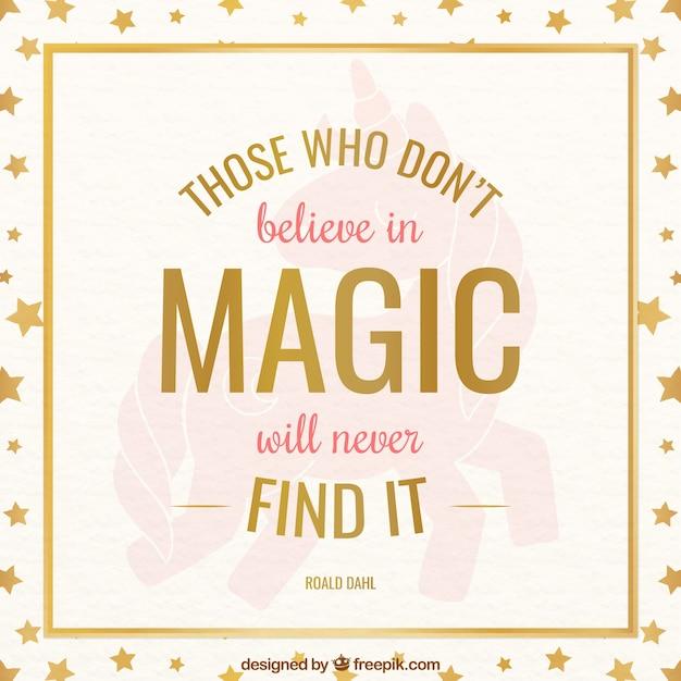 Diejenigen, die nicht an magie glauben, werden es nie finden Kostenlosen Vektoren