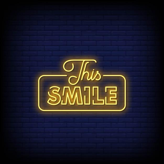 Dieses lächeln neon signs style text Premium Vektoren