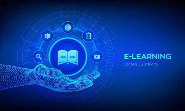 E-learning-symbol in roboterhand. innovatives online-bildungs- und internet-technologiekonzept. Premium Vektoren