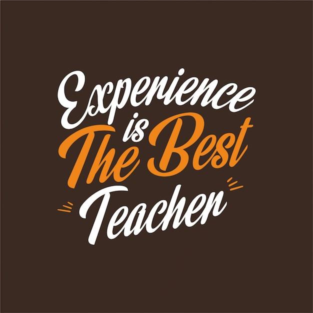 Erfahrung ist die beste lehrer-typografie Premium Vektoren