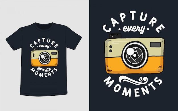 Erfassen sie jeden moment typografie für t-shirt design Premium Vektoren