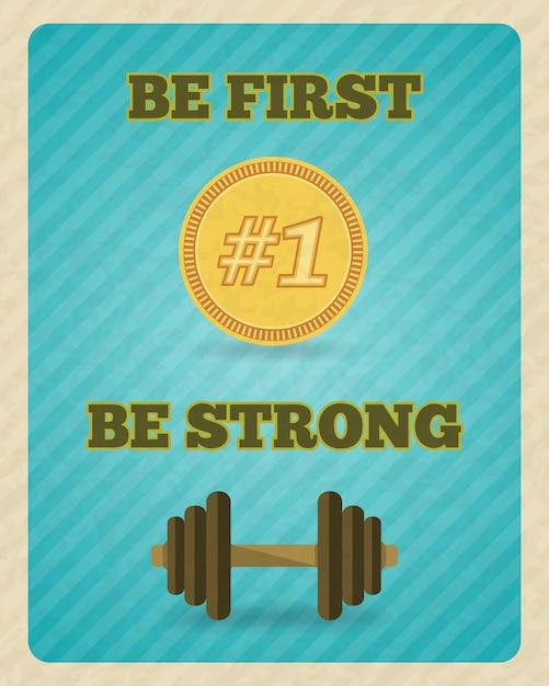 Fitness krafttraining motivation schriftzug. sei der erste, sei stark Kostenlosen Vektoren