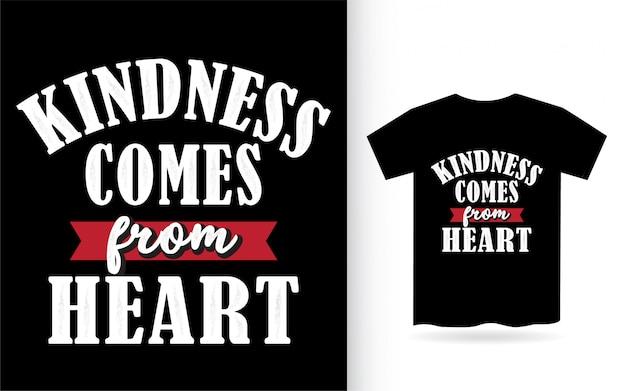 Freundlichkeit kommt vom herzbeschriftungsentwurf für t-shirt Premium Vektoren