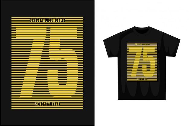 Fünfundsiebzig - grafisches t-shirt Premium Vektoren