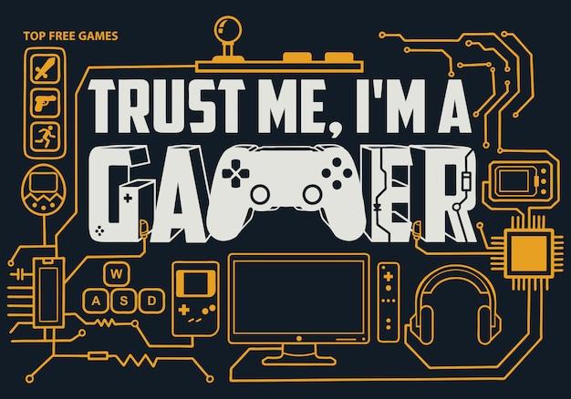 Gaming-schriftzug: vertrau mir, ich bin ein gamer Premium Vektoren