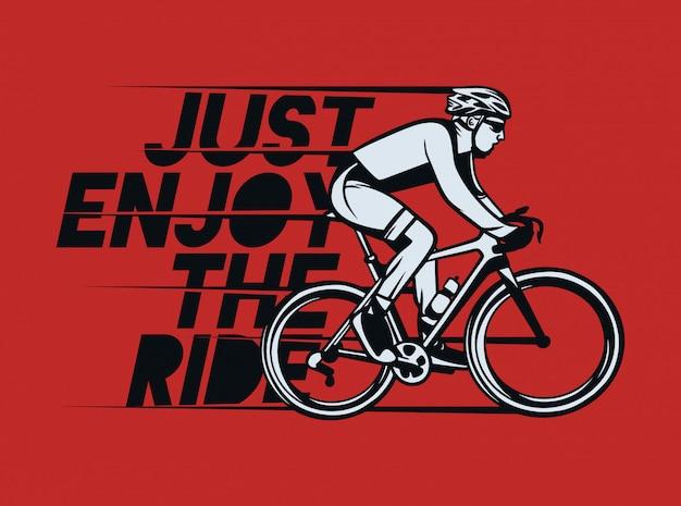 Genießen sie einfach den radfahrenzitatslogan des fahrt-shirt entwurfsplakats in der vintagen art Premium Vektoren