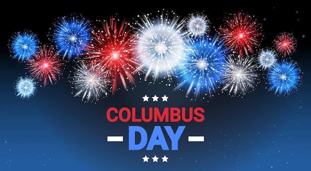 Glückliche columbus day national usa-feiertags-gruß-karte mit amerikanischer flagge farbiges feuerwerk Premium Vektoren