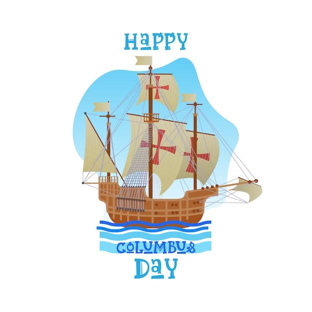 Glückliche columbus day national usa-feiertags-gruß-karte mit schiffs-ozean-blauem wasser Premium Vektoren