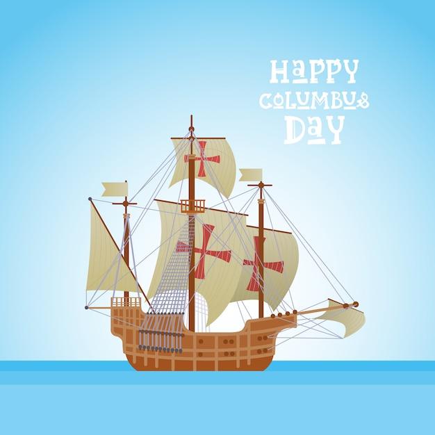 Glückliche columbus-tagesnational-usa-feiertags-gruß-karte mit schiff im ozean-meerwasser Premium Vektoren