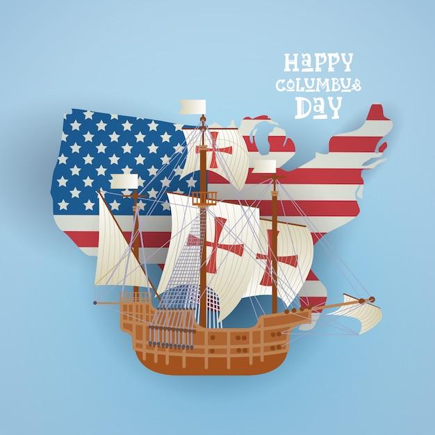 Glückliche columbus-tagesnational-usa-feiertags-gruß-karte mit schiff über karte der amerikanischen flagge Premium Vektoren