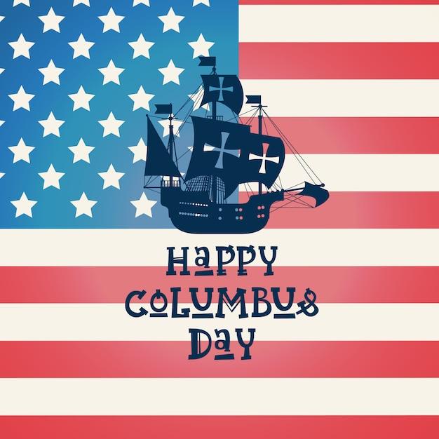 Glücklicher columbus day national usa-feiertags-gruß-karte mit schiff über amerikanischer flagge Premium Vektoren