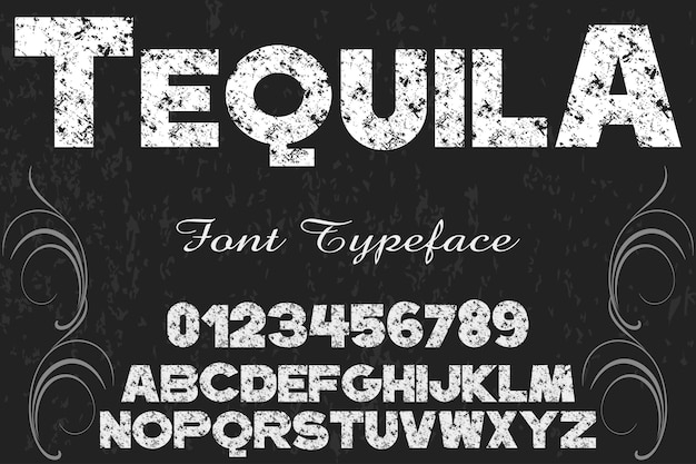 Grunge schriftart typografie alphabet mit zahlen tequila Premium Vektoren