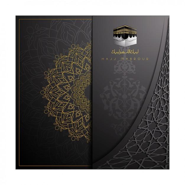 Hajj mabrour gruß mit muster und arabischer kalligraphie Premium Vektoren