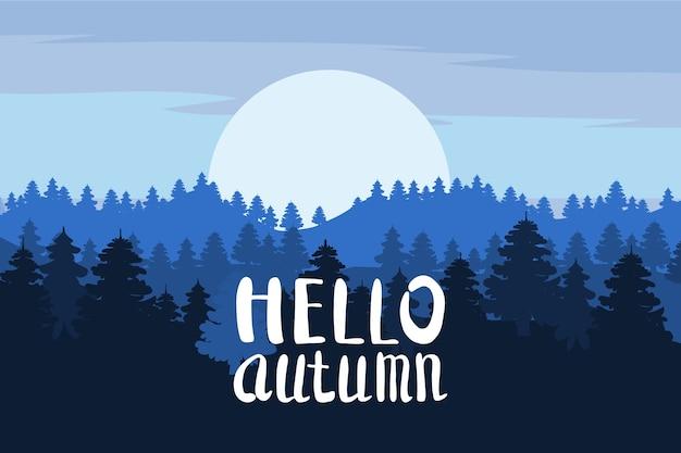 Hallo herbst, wald, berge, silhouetten von kiefern, tannen, panorama, horizont, schriftzug Premium Vektoren