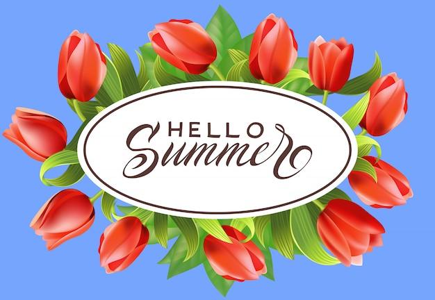 Hallo sommer schriftzug im ovalen rahmen mit tulpen. sommerangebot oder verkaufswerbung Kostenlosen Vektoren