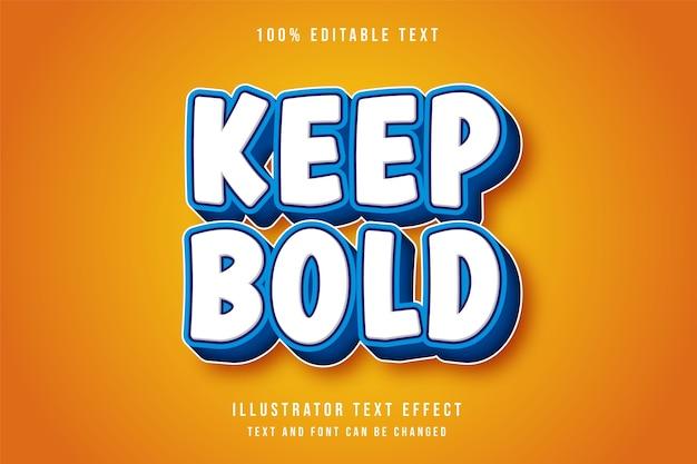 Halten sie mutigen, bearbeitbaren 3d-texteffekt im modernen blauen text-comic-stil Premium Vektoren
