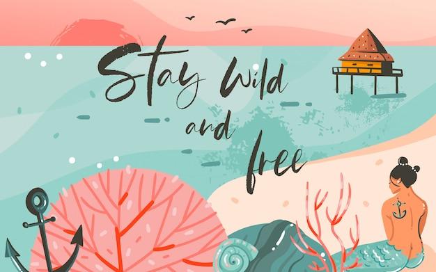 Hand gezeichnete abstrakte karikatur sommerzeit grafik illustrationen kunst vorlage hintergrund mit ozean strand landschaft, rosa sonnenuntergang und schönheit mädchen meerjungfrau mit stay wild und free typografie zitat Premium Vektoren