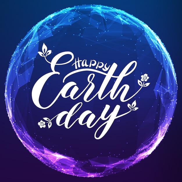 Happy earth day schriftzug auf abstrakte vektorgitterkugel. Kostenlosen Vektoren