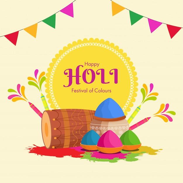 Happy holi, festivl of colours feier hintergrund mit trommel, wasserpistolen (pichkari), farbschalen und schlammtopf. Premium Vektoren