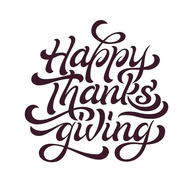 Happy thanksgiving schöne beschriftung. feier zitat happy thanksgiving für stempel, grußkarte. Premium Vektoren