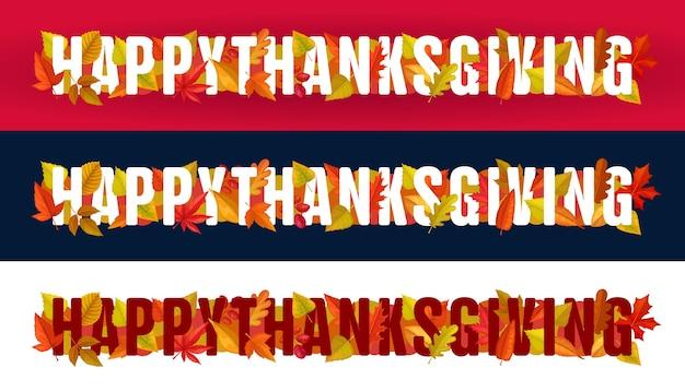 Happy thanksgiving typografie mit herbstlaub auf rotem, schwarzem oder weißem hintergrund. dank giving day site fußzeile oder kopfzeile mit ahorn, eiche, birke oder eberesche laub horizontale banner gesetzt Premium Vektoren