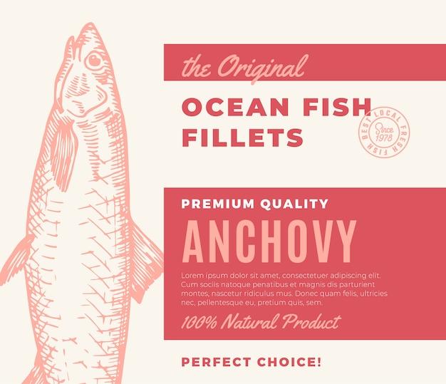 Hochwertige fischfilets. abstraktes fischverpackungsdesign oder -etikett. moderne typografie und handgezeichnetes sardellenschattenbild-hintergrundlayout Premium Vektoren