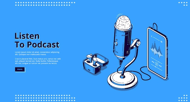 Hören sie sich das podcast-banner an. radioübertragung, audio-interview, live-talk aufnehmen. vektor-landingpage des podcasting-geschäfts mit isometrischen mediengeräten, mikrofon, smartphone und lautsprechern Kostenlosen Vektoren