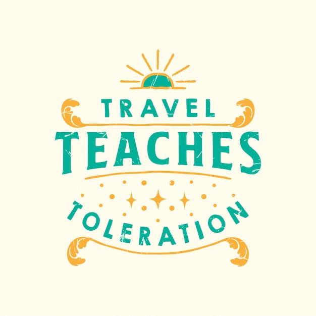 Inspirational travel zitiert typografie Premium Vektoren