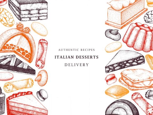 Italienische bäckerei oder café-menü. hand gezeichnete desserts, gebäck, kekse skizze vorlage. italienischer süßer nahrungsmittelhintergrund für fast-food-lieferung, restaurant. Premium Vektoren