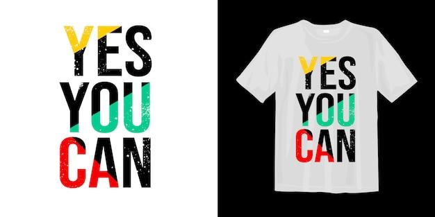 Ja, du kannst. motivzitat-t-shirt entwurf Premium Vektoren