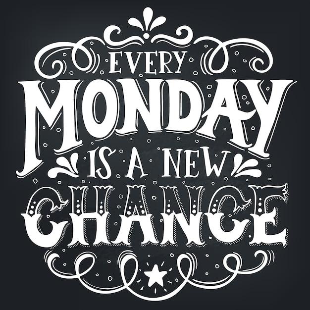 Jeder montag ist eine neue chance. konzeptionelle handgeschriebene phrase t-shirt kalligraphisch. inspirierende typografie. Premium Vektoren