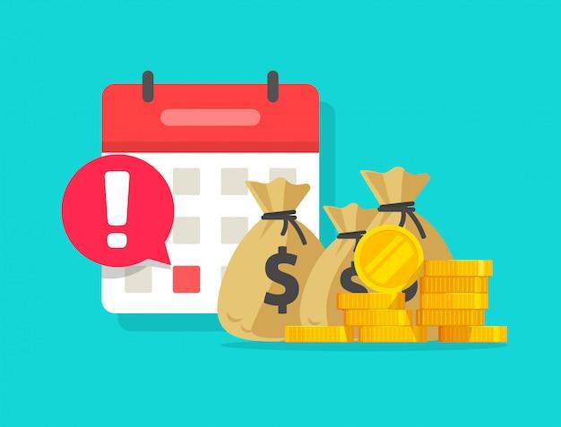 Kalender und geld als flache karikatur der zahlungsdatumanzeige- oder -darlehenszeitplandatenalarmmitteilungsvektor-illustration Premium Vektoren